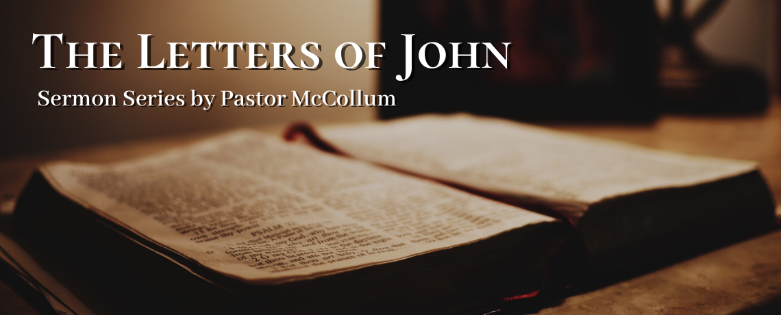 New Preaching Series – 1 John